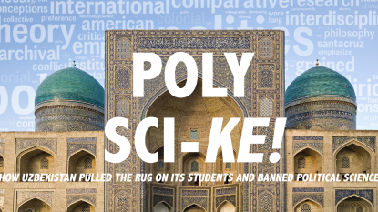 Uzbek Officials Ban the Study of Political Science